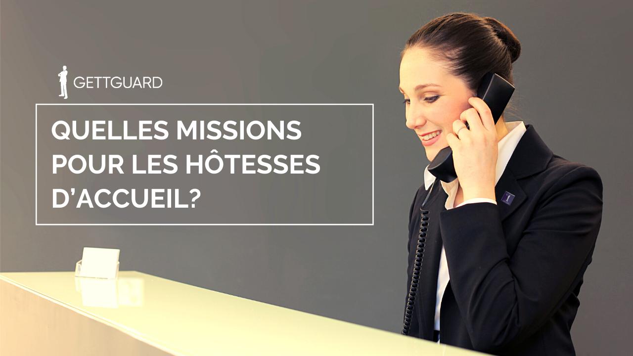 Quelles missions pour les hôtesses d'accueil?