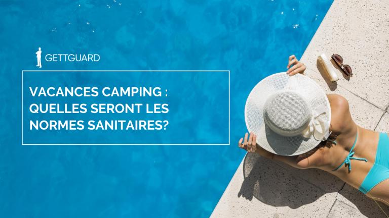 Campings 2020: les vacances en mode gestes barrières !