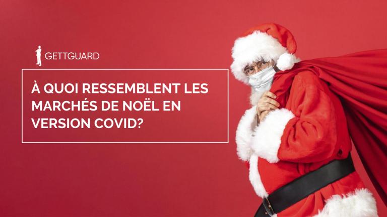 À quoi ressemblent les marchés de Noël en version COVID?