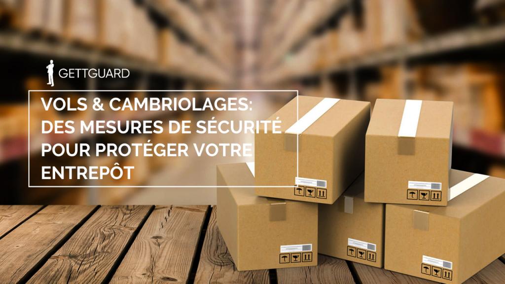 GettGuard: Renforcez les mesures de sécurité de votre entrepôt