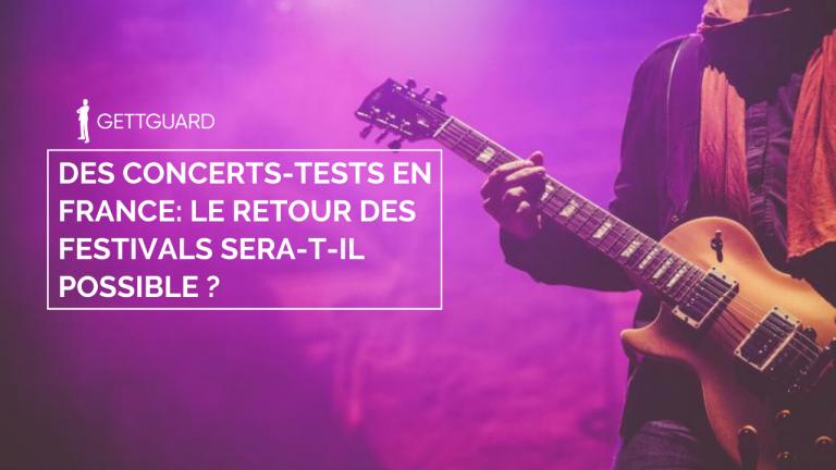 Des concerts-tests en France : le retour des festivals sera-t-il possible ?
